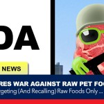 FDA rages war against raw feeders